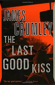 the last good kiss Crumley