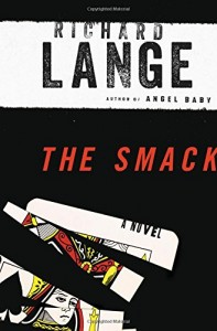the smack richard lange
